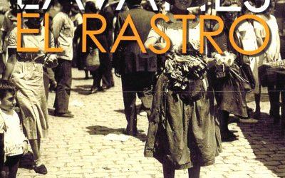 «Lavapiés y el Rastro», el libro.